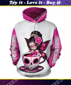 breast cancer awareness tea cup sugar skull fairy figurine fight like a girl all over printed shirt
