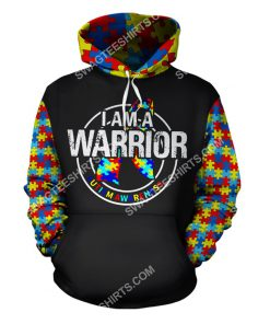 i am a warrior autism awareness all over printed hoodie 1 - Copy