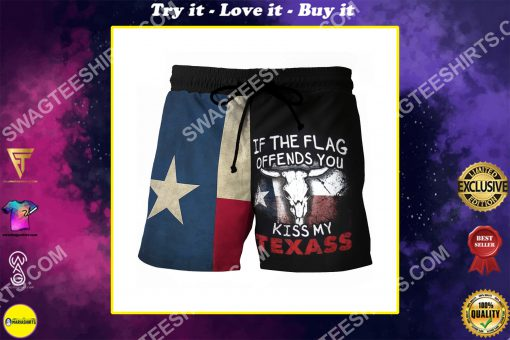 if the flag offends you kiss my texas all over printed beach shorts
