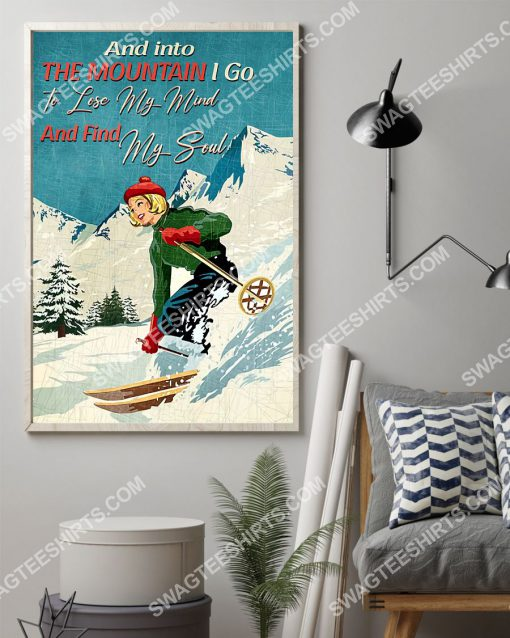vintage and into the mountains i go to lose my mind and find my soul skiing poster 2(1)