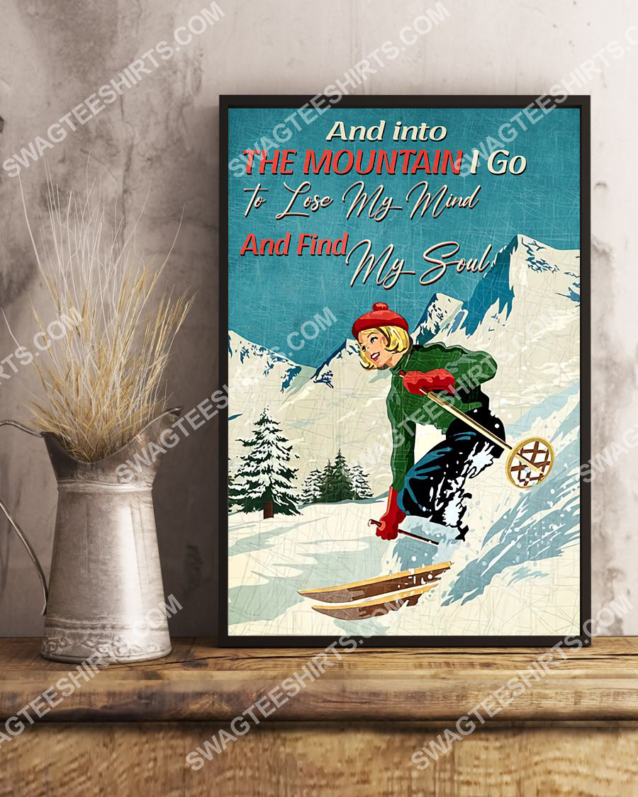 vintage and into the mountains i go to lose my mind and find my soul skiing poster 3(1)