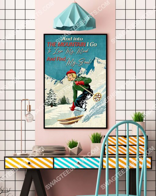 vintage and into the mountains i go to lose my mind and find my soul skiing poster 4(1)