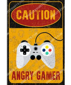 vintage caution angry gamer poster 1(1)