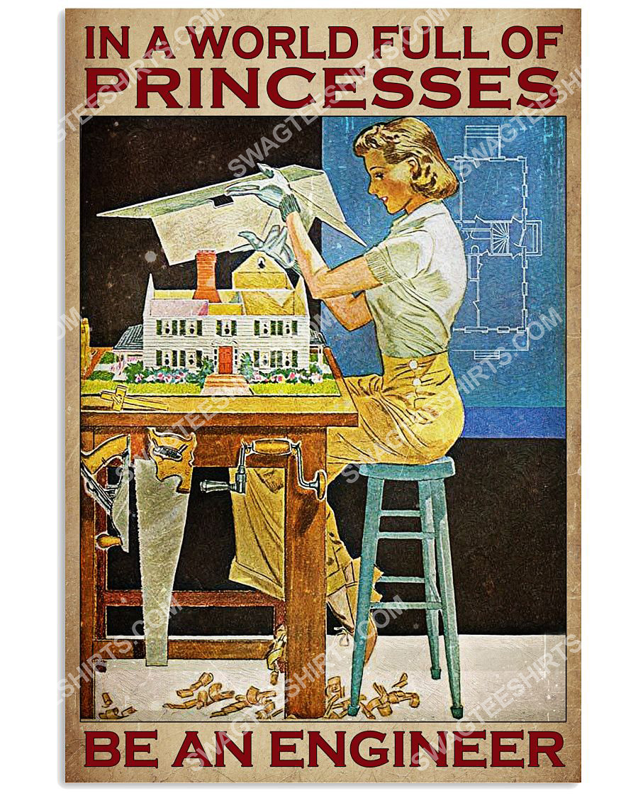 vintage in a world full of princesses be an engineer poster 1(1)