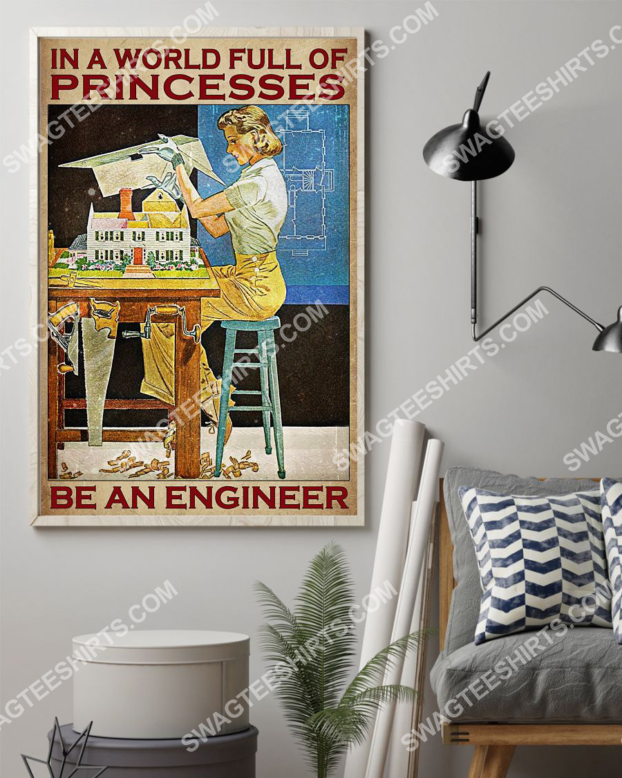 vintage in a world full of princesses be an engineer poster 2(1)