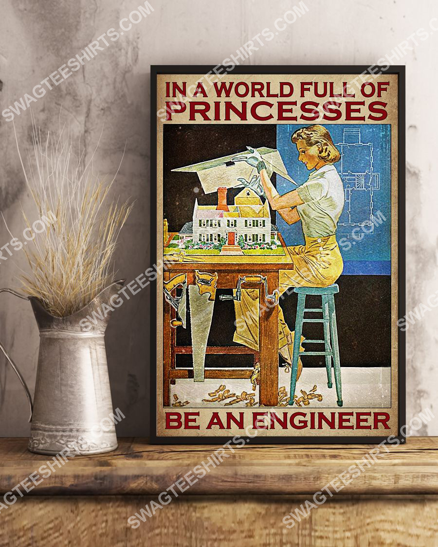 vintage in a world full of princesses be an engineer poster 3(1)