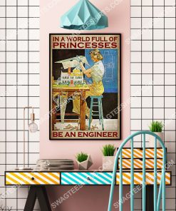 vintage in a world full of princesses be an engineer poster 4(1)