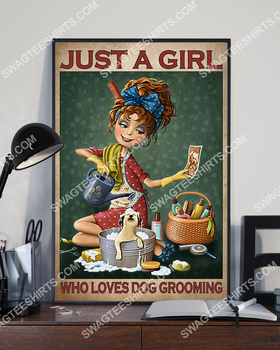 vintage just a girl who loves dog grooming poster 3(1)