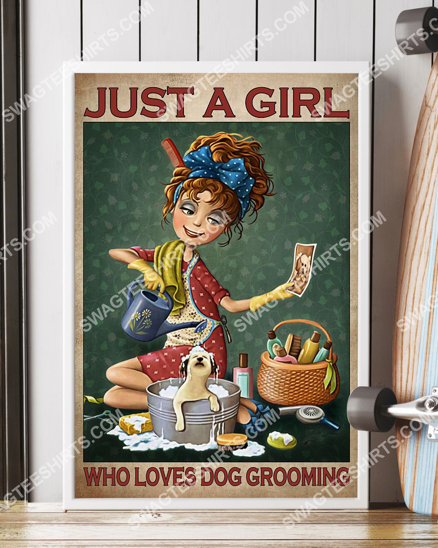 vintage just a girl who loves dog grooming poster 4(1)