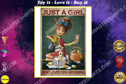vintage just a girl who loves dog grooming poster