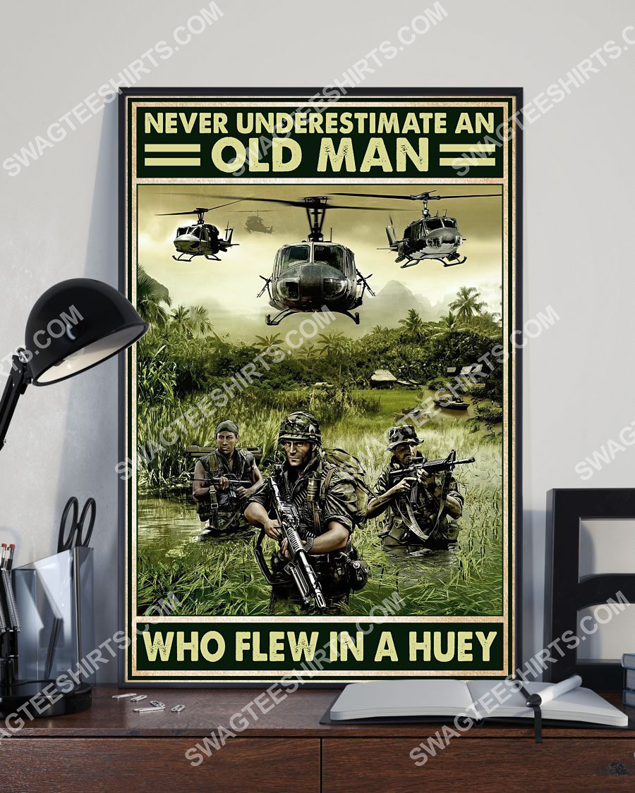vintage never underestimate an old man who flew in a huey poster 3(1)
