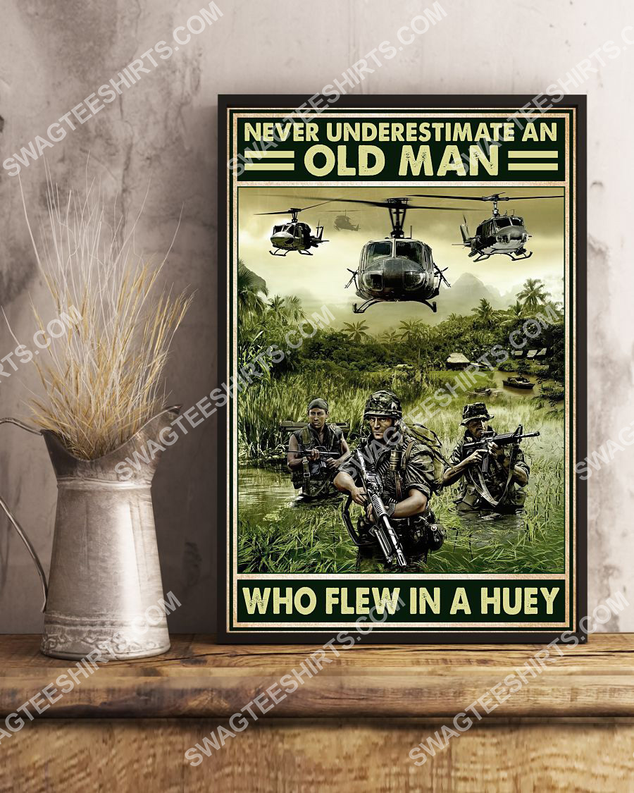 vintage never underestimate an old man who flew in a huey poster 4(1)