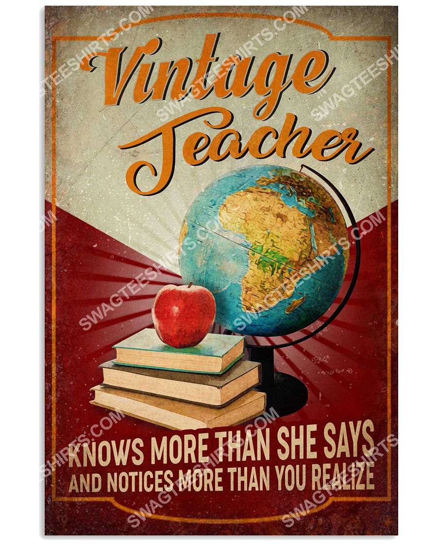 vintage teacher knows more than she says and notices more than you realize poster 1(1)