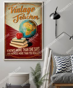 vintage teacher knows more than she says and notices more than you realize poster 2(1)