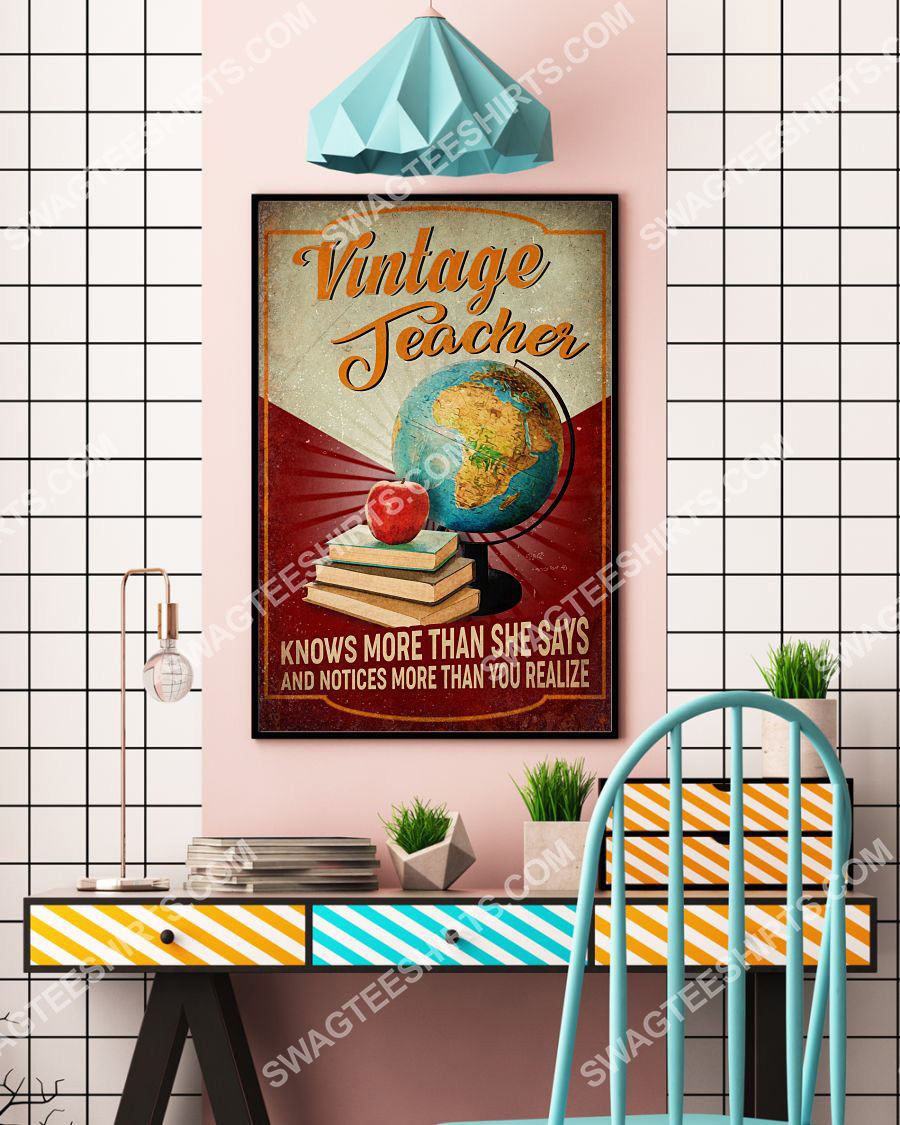 vintage teacher knows more than she says and notices more than you realize poster 4(1)