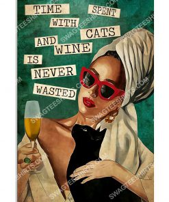 vintage time spent with cats and wine is never wasted poster 1(1)