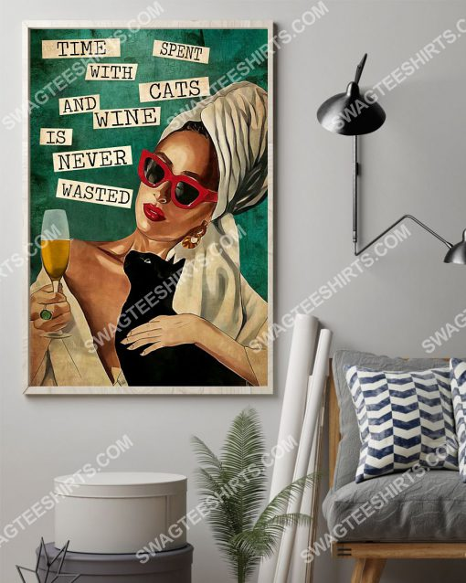 vintage time spent with cats and wine is never wasted poster 2(1)