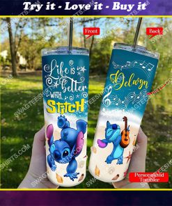 custom life is better with stitch skinny tumbler