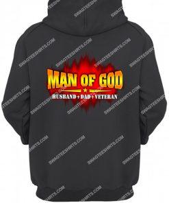 man of god husband dad veteran fathers day hoodie 1