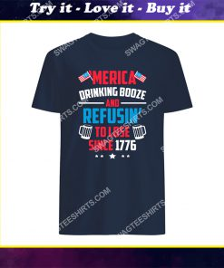 merica drinkin booze and refusing to lose shirt