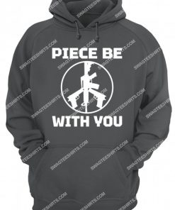 piece be with you political hoodie 1