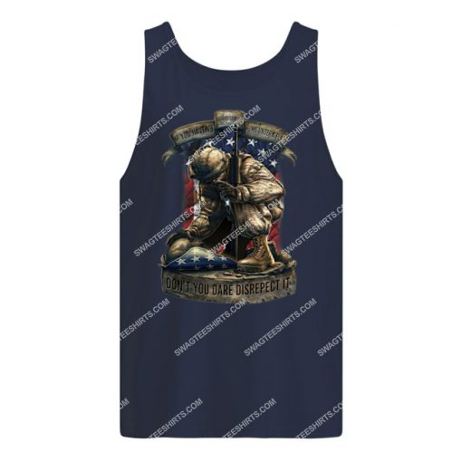 veteran if you haven't risked coming home under a flag don't you dare disrespect it tank top 1