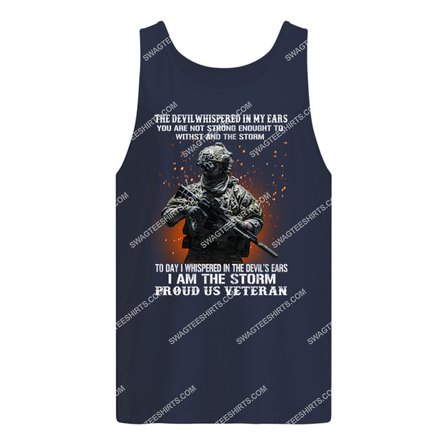 veteran the devil whispered in my ear you're not strong enough to withstand the storm tank top 1