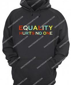 vintage equality hurts no one hoodie 1