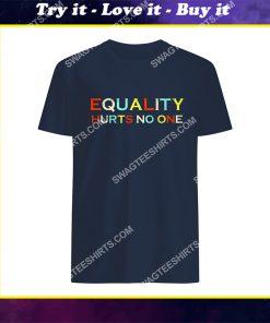 vintage equality hurts no one shirt