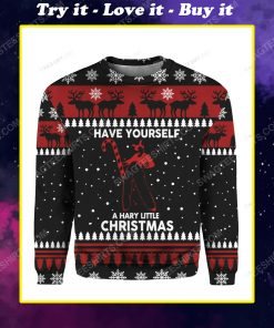 Have yourself a hary little christmas ugly christmas sweater