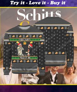 Schitt's creek you just fold it in ugly christmas sweater