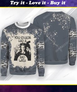 You coulda had a bad witch hocus pocus ugly christmas sweater